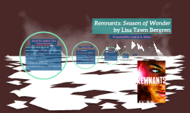 Remnants: Season of Wonder by Lisa Tawn Bergren