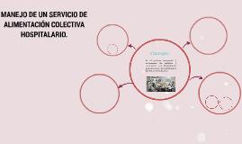 MANEJO DE UN SERVICIO DE ALIMENTACIÓN COLECTIVA HOSPITALARIO