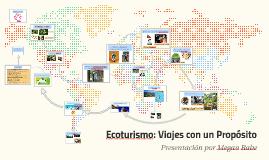 Ecoturismo: Viajes con un Propósito
