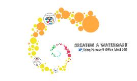 Creating a Watermark