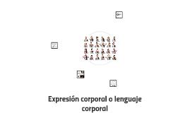 Expresión corporal o lenguaje corporal