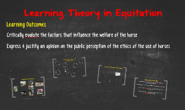Learning Theory in Equitation