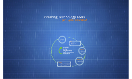 Creating Technology Tools - ADDIE