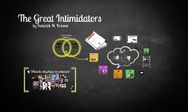 Hrm great intimidators
