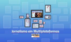 Jornalismo Multiplataformas