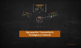 Agrupacion ecologica-cultural