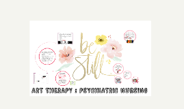 ART THERAPY : PSYCHIATRIC NURSING
