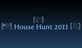 House Hunt 2011