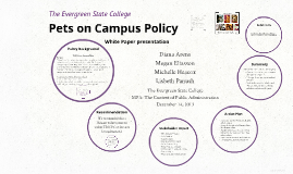 The Evergreen State College Pets on Campus Policy