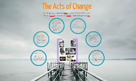 The Acts of Change