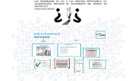 Copy of LAS NECESIDADES DE LAS Y LOS MENORES EXTRANJEROS NO ACOMPAÑA