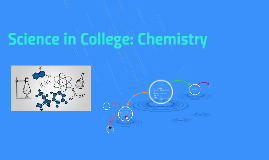Science in College: Chemistry