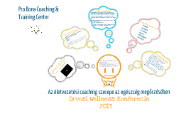Az életvezetési coaching szerepe az egészség megőrzésében
