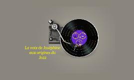 La voix de Joséphine au origine du