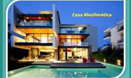 Copy of Casa Biococlimática