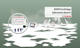 MUSE Cardiology Information System
