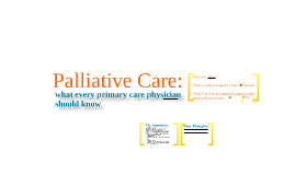 Copy of Palliative Care: for first year medical students