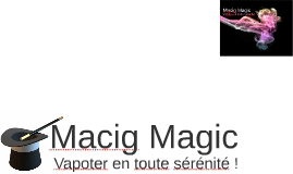 Macig Magic