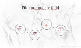 Film nummer 3; tillid