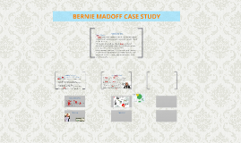 Bernie Madoff Case Study