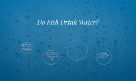 Porsche love on prezi for Do fish drink water
