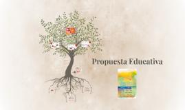 Copy of Propuesta Educativa