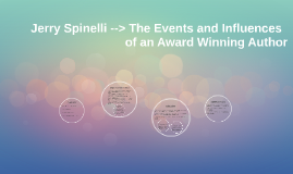 Jerry Spinelli --> The Events and Influences