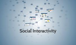 Social Interactivity