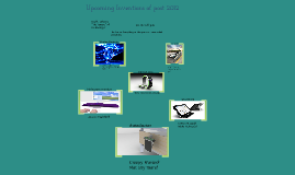 Upcoming Inventions of Post-2012