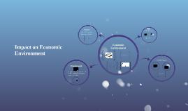 Impact on Economic Environment