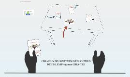 CREACIÓN DE CONTENIDOS EDUCATIVOS DIGITALES (Programa CREA-T