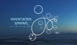 Copy of ORIENTACIÓN LABORAL. BUSQUEDA ACTIVA DE EMPLEO