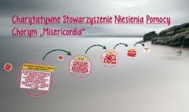 Copy of Charytatywne Stowarzyszenie Niesienia Pomocy Chorym ,,Miseri