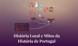 História Local e Mitos da História de Portugal
