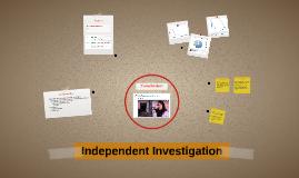 #IndependentInvestigation