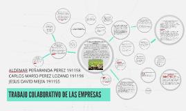 Copy of TRABAJO COLABORATIVO DE LAS EMPRESAS