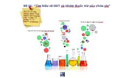 tìm hiểu DDT và nhóm thuốc trừ sâu chứa clo