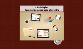 Sociología - Recomendaciones para el estudio