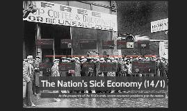 14 - 1: The Nation's Sick Economy (14/1)