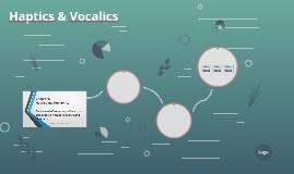 Haptics & Vocalics
