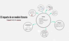 El impacto de un modelo literario