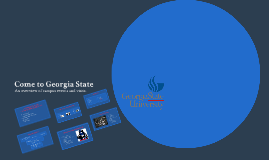 Come to Georgia State
