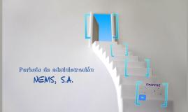 periodo de administración NEMS