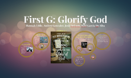 First G: Glorify God