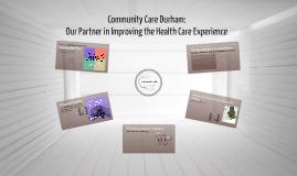 Community Care Durham: Improving Health Care