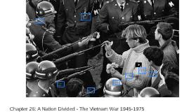 Chapter 26: A Nation Divided - The Vietnam War 1945-1975