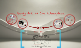 Copy of Body Art in the workplace