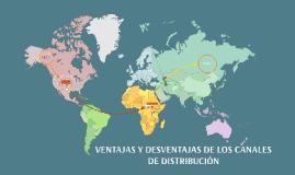 Copy of VENTAJAS Y DESVENTAJAS DE LAS CANALES DE DISTRIBUCIÓN
