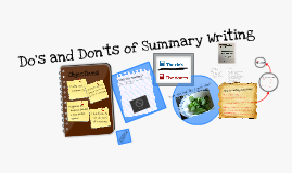 Copy of Copy of Copy of Do's and Don'ts of Summary Writing
