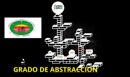 GRADO DE ABSTRACCION
